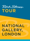 Rick Steves Tour: National Gallery, London - eBook