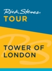 Rick Steves Tour: Tower of London - eBook