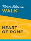 Rick Steves Walk: Heart of Rome - eBook