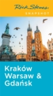 Rick Steves Snapshot Krakow, Warsaw & Gdansk (Fifth Edition) - Book