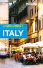 Moon Living Abroad Italy - eBook
