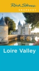 Rick Steves Snapshot Loire Valley (Fourth Edition) - Book