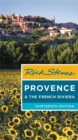 Rick Steves Provence & the French Riviera (Thirteenth Edition) - Book