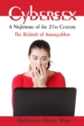 Cybersex: A Nightmare of the 21st Century : The Rebirth of Armageddon - eBook