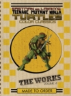 Teenage Mutant Ninja Turtles The Works Volume 4 - Book
