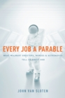 Every Job a Parable - eBook