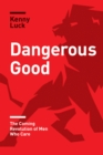 Dangerous Good - eBook