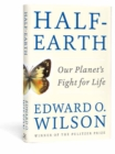 Half-Earth : Our Planet's Fight for Life - Book
