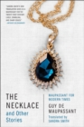 The Necklace and Other Stories : Maupassant for Modern Times - Book