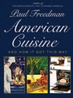 American Cuisine : And How It Got This Way - Book