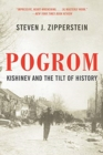 Pogrom : Kishinev and the Tilt of History - Book