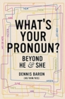 What's Your Pronoun? : Beyond He and She - Book
