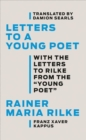 Letters to a Young Poet : With the Letters to Rilke from the ''Young Poet'' - Book