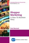 Shopper Marketing : A How-To Business Story - eBook