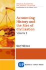 Accounting History and the Rise of Civilization, Volume I - eBook