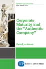 "Corporate Maturity and the ""Authentic Company"" - eBook"
