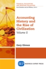 Accounting History and the Rise of Civilization, Volume II - eBook