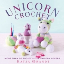 Unicorn Crochet : 50 Totally Cute Projects! - Book