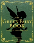 The Green Fairy Book : Complete and Unabridged - Book