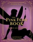 The Pink Fairy Book : Complete and Unabridged - Book