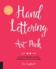 Hand Lettering Art Pack : A Guide to Modern Lettering, Calligraphy, and Art Techniques-Includes book and lined sketch pad - Book