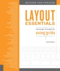Layout Essentials Revised and Updated : 100 Design Principles for Using Grids - Book