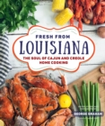Fresh from Louisiana : The Soul of Cajun and Creole Home Cooking - eBook