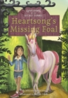 Unicorns of the Secret Stable: Heartsong's Missing Foal (Book 1) - Book