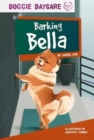 Doggy Daycare: Barking Bella - Book