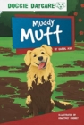 Doggy Daycare: Muddy Mutt - Book