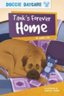Doggy Daycare: Tank's Forever Home - Book