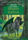 Unicorns of the Secret Stable: Shadow Stallion (Book 7) - Book