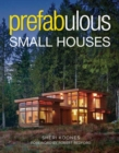 Prefabulous Small Houses - Book