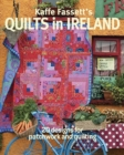 Kaffe Fassett's Quilts in Ireland : 20 Designs for Patchwork and Quilting - Book