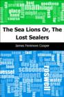 The Sea Lions: Or, The Lost Sealers - eBook