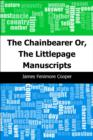 The Chainbearer: Or, The Littlepage Manuscripts - eBook