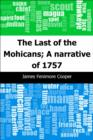 The Last of the Mohicans; A narrative of 1757 - eBook