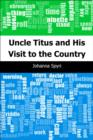 Uncle Titus and His Visit to the Country - eBook