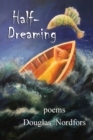 Half-Dreaming : poems - eBook