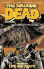 The Walking Dead Volume 24: Life and Death - Book