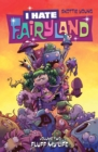 I Hate Fairyland Volume 2: Fluff My Life - Book