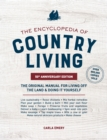 The Encyclopedia of Country Living, 50th Anniversary Edition : The Original Manual for Living off the Land & Doing It Yourself - eBook