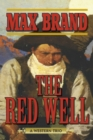 The Red Well : A Western Trio - eBook