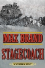 Stagecoach : A Western Story - eBook