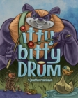 Itty Bitty Drum - Book
