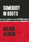 Somebody In Boots - Book