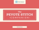 Peyote Stitch Companion - Book