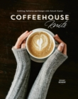 Coffeehouse Knits : Knitting Patterns and Essays with Robust Flavor - Book