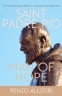 Saint Padre Pio : Man of Hope - eBook