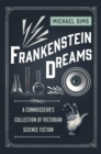 Frankenstein Dreams : A Connoisseur's Collection of Victorian Science Fiction - eBook